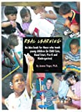 Real Learning; An Idea Book for Those Who Teach Young Children (in Child Care, Head Start, Pre-K and Kindergarten)