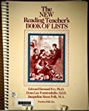 New Reading Teacher's Book of Lists, Fry, Edward B., 013615543X