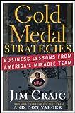 Gold Medal Strategies, Jim Craig and Don Yaeger, 0470928069