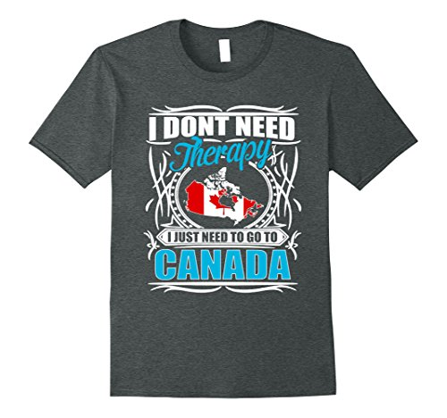 mens-i-dont-need-therapy-i-just-need-to-go-to-canada-t-shirt-2xl-dark-heather