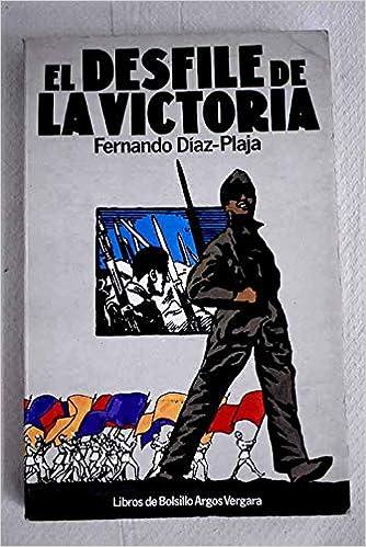 El desfile de la Victoria - Fernando Díaz-Plaja