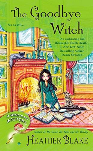 The Goodbye Witch (Wishcraft Mystery)