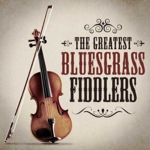 The Greatest Bluesgrass Fiddlers