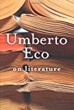 On Literature, Umberto Eco, 0151008124