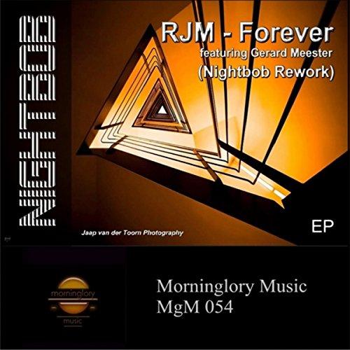 Forever (Nightbob Rework Radio Version) (Rjm Music)