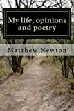 img - for My life, opinions and poetry book / textbook / text book