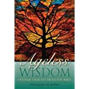 Ageless Wisdom: Lifetime Lessons from the Bible