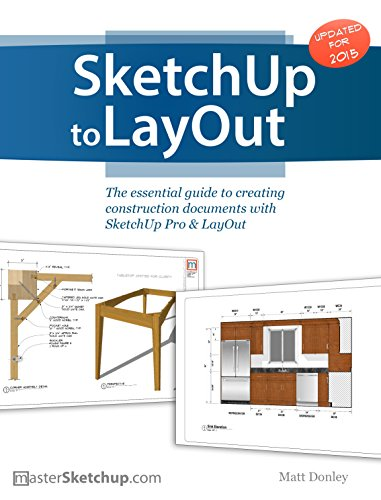 sketchup to layout the essential guide to creating construction