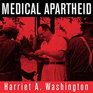 Medical Apartheid Audiobook
