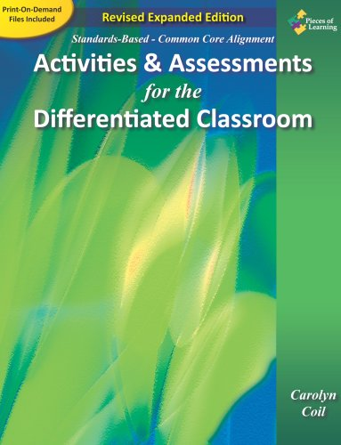 Activities and Assessments for the Differentiated Classroom Revised Expanded Edition