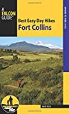 img - for Best Easy Day Hikes Fort Collins (Best Easy Day Hikes Series) book / textbook / text book