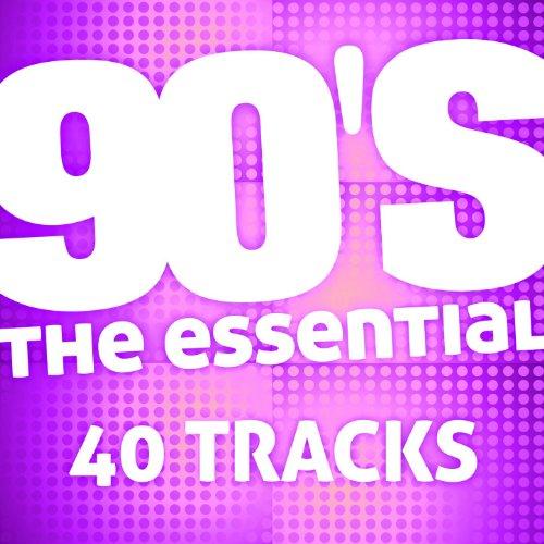 The Essential 90's (40 Tracks)