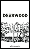 img - for Dearwood: Memoirs of a Seventh Generation Texan book / textbook / text book