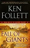 Book cover from Fall of Giants (Century Trilogy) by Ken Follett