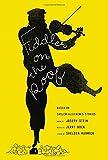 Fiddler on the Roof: Based on Sholem Aleichem's Stories