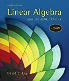Linear Algebra and Its Applications: Update, David C. Lay, 1405835311