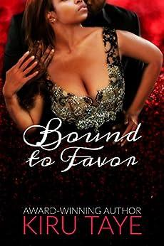 Bound To Favor (Bound Series Book 4) by [Taye, Kiru]