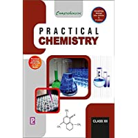 Comprehensive Practical Chemistry XII (2019 Examination)