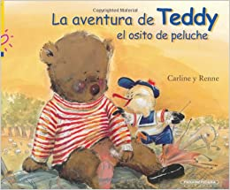 La aventura de Teddy el osito de peluche (Golpe de corazon / Blow in the heart) (Spanish Edition) (Spanish) Hardcover – February 8, 2006