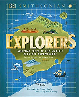Book Cover: Explorers: Amazing Tales of the World's Greatest Adventures