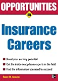 Opportunities in Insurance Careers (Opportunities in ... (Paperback))