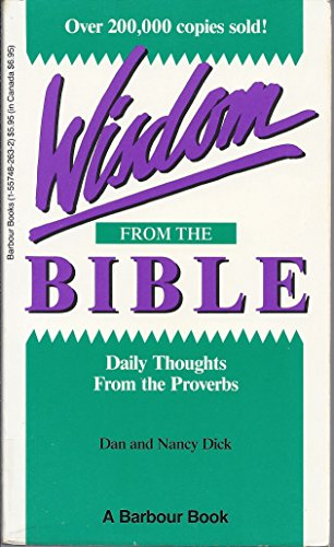 Wisdom from the Bible: Daily Thoughts from the Proverbs