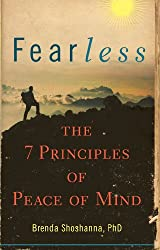 Fearless: The 7 Principles of Peace of Mind