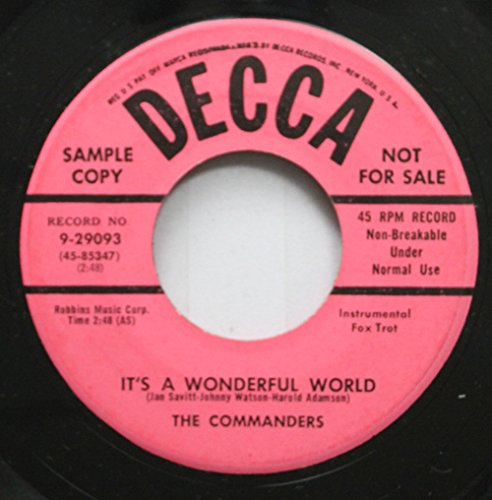 The Commanders 45 RPM It's A Wonderful World / Jim'ny Crickets (The Joke's On Me)