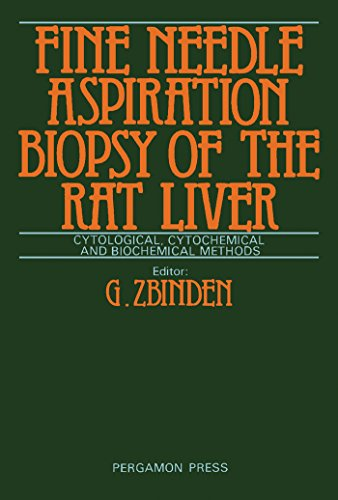 Fine-Needle Aspiration Biopsy of the Rat Liver: Cytological, Cytochemical and Biochemical -