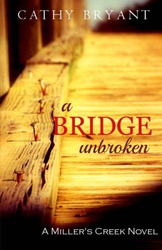 Bridge Unbroken Millers Creek Novel product image
