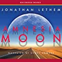 Amnesia Moon Audiobook by Jonathan Lethem Narrated by Scott Sowers