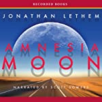 Amnesia Moon | Jonathan Lethem