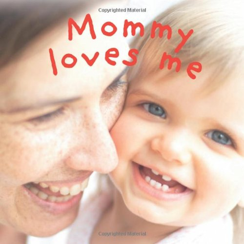 Download Mommy Loves Me PDF