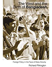 The West and the Birth of Bangladesh: Foreign Policy in the Face of Mass Atrocity