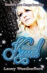 Faery Kissed (English Edition)