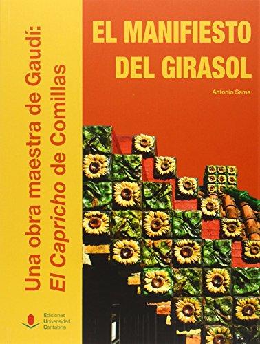 Descargar Libro Manifiesto Del Girasol,el. Antonio Sama