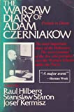 The Warsaw Diary of Adam Czerniakow : Prelude to Doom, Raul Hilberg, 0812861108