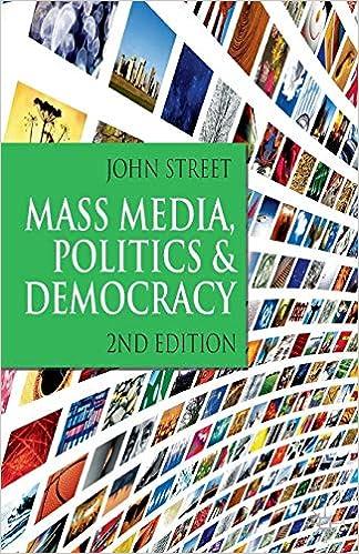 Politics and Democracy Second Edition Mass Media
