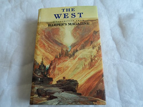 The West - A Collection from Harper's Magazine