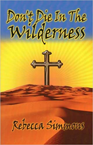 Read online Don't Die In The Wilderness PDF, azw (Kindle)