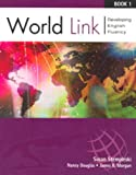 World Link Previous Edition: Book 1: Developing English Fluency (World Link: Developing English Fluency) (Bk. 1)
