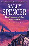 Blackstone and the New World, Sally Spencer and Alan Rustage, 184751121X