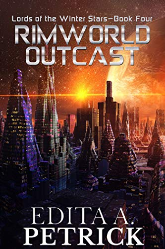 Rimworld Outcast: Lords of the Winter Stars - Book Four