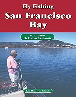 Fly fishing san francisco bay an excerpt from for Fishing store san francisco
