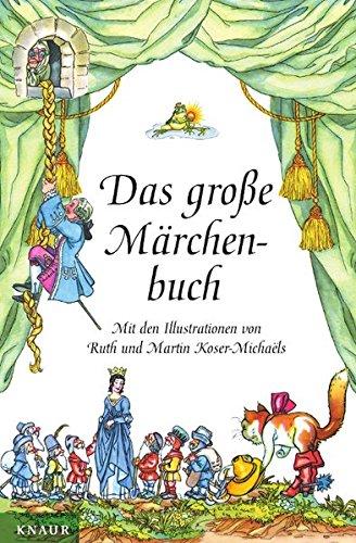 Read Online Das große Märchenbuch. pdf epub