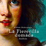 Análisis: La Fierecilla domada - William Shakespeare [Analysis: The Taming of the Shrew - William Shakespeare] |  Online Studio Productions