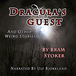 Dracula's Guest and Other Weird Stories Audiobook