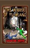 The Mirror of Yu-Huang (The Library of Athena Book 3)