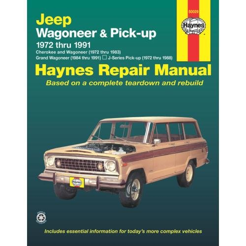 Jeep Wagoneer and Pickup, 1972-1991 (Haynes Manuals)