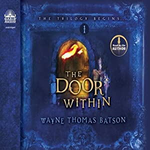 Amazon.com The Door Within The Door Within Trilogy Book 1 (Audible Audio Edition) Wayne Thomas Batson Oasis Audio Books  sc 1 st  Amazon.com & Amazon.com: The Door Within: The Door Within Trilogy Book 1 ...